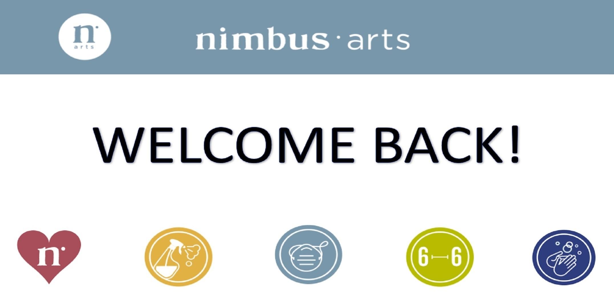 Nimbus Arts Welcomes You Back!